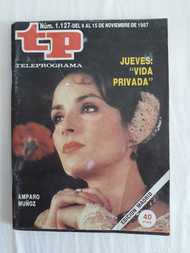 TP TELEPROGRAMA N. 1127 AMPARO MUÑOZ EDICIÓN MADRID CON GUÍA DE ESPECTÁCULOS DE 32 PÁGINAS MÁS (Coleccionismo - Revistas y Periódicos Modernos (a partir de 1.940) - Revista TP ( Teleprograma ))