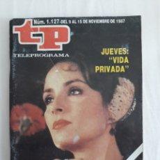 Coleccionismo de Revista Teleprograma: TP TELEPROGRAMA N. 1127 AMPARO MUÑOZ EDICIÓN MADRID CON GUÍA DE ESPECTÁCULOS DE 32 PÁGINAS MÁS. Lote 222010150