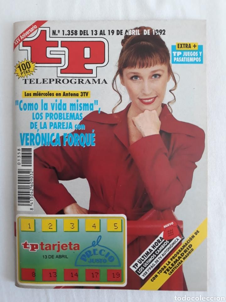 TP TELEPROGRAMA N. 1358 VERONICA FORQUE EDICIÓN MADRID CON GUÍA DE ESPECTÁCULOS DE 32 PÁGINAS MÁS (Coleccionismo - Revistas y Periódicos Modernos (a partir de 1.940) - Revista TP ( Teleprograma ))