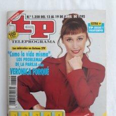 Coleccionismo de Revista Teleprograma: TP TELEPROGRAMA N. 1358 VERONICA FORQUE EDICIÓN MADRID CON GUÍA DE ESPECTÁCULOS DE 32 PÁGINAS MÁS. Lote 222011752