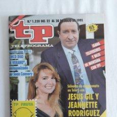 Coleccionismo de Revista Teleprograma: TP TELEPROGRAMA N. 1320 JESÚS GIL JEANNETTE RODRÍGUEZ EDICIÓN MADRID CON GUÍA DE ESPECTÁCULOS. Lote 222012633