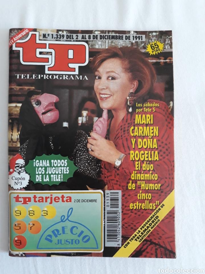 TP TELEPROGRAMA N. 1339 MARI CARMEN Y DOÑA ROGELIA EDICIÓN MADRID CON GUÍA DE ESPECTÁCULOS (Coleccionismo - Revistas y Periódicos Modernos (a partir de 1.940) - Revista TP ( Teleprograma ))