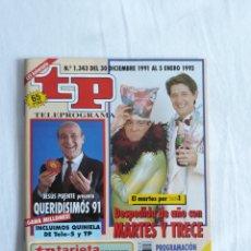 Coleccionismo de Revista Teleprograma: TP TELEPROGRAMA N. 1343 FIN DE AÑO MARTES Y TRECE EDICIÓN MADRID CON GUÍA DE ESPECTÁCULOS. Lote 222146417
