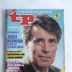 Coleccionismo de Revista Teleprograma: TP TELEPROGRAMA N. 1256 JESÚS HERMIDA EDICIÓN MADRID CON GUÍA DE ESPECTÁCULOS DE 32 PÁGINAS MÁS. Lote 222146543