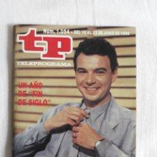 Coleccionismo de Revista Teleprograma: TP TELEPROGRAMA N. 1054 PABLO LIZCANO EDICIÓN MADRID CON GUÍA DE ESPECTÁCULOS DE 32 PÁGINAS MÁS. Lote 222148018