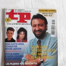 Coleccionismo de Revista Teleprograma: TP TELEPROGRAMA N. 1414 JULIAN LAGO EDICIÓN MADRID CON GUÍA DE ESPECTÁCULOS DE 32 PÁGINAS MÁS. Lote 222148221
