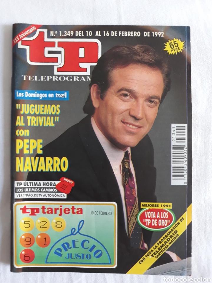 TP TELEPROGRAMA N. 1349 PEPE NAVARRO EDICIÓN MADRID CON GUÍA DE ESPECTÁCULOS DE 32 PÁGINAS MÁS (Coleccionismo - Revistas y Periódicos Modernos (a partir de 1.940) - Revista TP ( Teleprograma ))