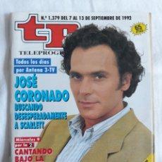 Coleccionismo de Revista Teleprograma: TP TELEPROGRAMA N. 1379 JOSÉ CORONADO EDICIÓN MADRID CON GUÍA DE ESPECTÁCULOS DE 32 PÁGINAS MÁS. Lote 222149731