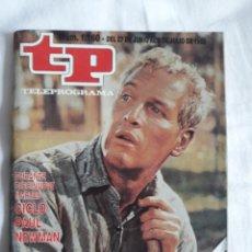 Coleccionismo de Revista Teleprograma: TP TELEPROGRAMA N. 1160 PAUL NEWMAN EDICIÓN MADRID CON GUÍA DE ESPECTÁCULOS DE 32 PÁGINAS MÁS. Lote 222151670