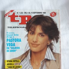 Coleccionismo de Revista Teleprograma: TP TELEPROGRAMA N. 1222 PASTORA VEGA EDICIÓN MADRID CON GUÍA DE ESPECTÁCULOS DE 32 PÁGINAS MÁS. Lote 222151975