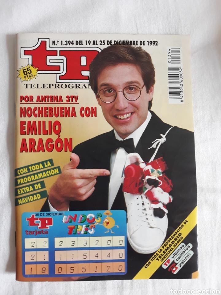 TP TELEPROGRAMA N. 1394 EMILIO ARAGON EDICIÓN MADRID CON GUÍA DE ESPECTÁCULOS DE 32 PÁGINAS MÁS (Coleccionismo - Revistas y Periódicos Modernos (a partir de 1.940) - Revista TP ( Teleprograma ))