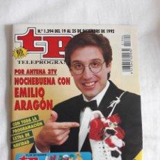 Coleccionismo de Revista Teleprograma: TP TELEPROGRAMA N. 1394 EMILIO ARAGON EDICIÓN MADRID CON GUÍA DE ESPECTÁCULOS DE 32 PÁGINAS MÁS. Lote 222152740