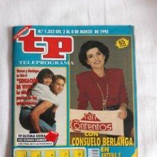 Coleccionismo de Revista Teleprograma: TP TELEPROGRAMA N. 1352 SENSCION DE VIVIR CONSUELO BERLANGA EDICIÓN MADRID CON GUÍA DE ESPECTÁCULOS. Lote 222153026