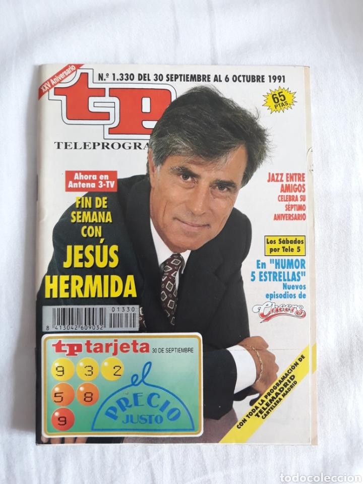 TP TELEPROGRAMA N. 1330 JESÚS HERMIDA EDICIÓN MADRID CON GUÍA DE ESPECTÁCULOS DE 32 PÁGINAS MÁS (Coleccionismo - Revistas y Periódicos Modernos (a partir de 1.940) - Revista TP ( Teleprograma ))