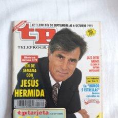 Coleccionismo de Revista Teleprograma: TP TELEPROGRAMA N. 1330 JESÚS HERMIDA EDICIÓN MADRID CON GUÍA DE ESPECTÁCULOS DE 32 PÁGINAS MÁS. Lote 222153616