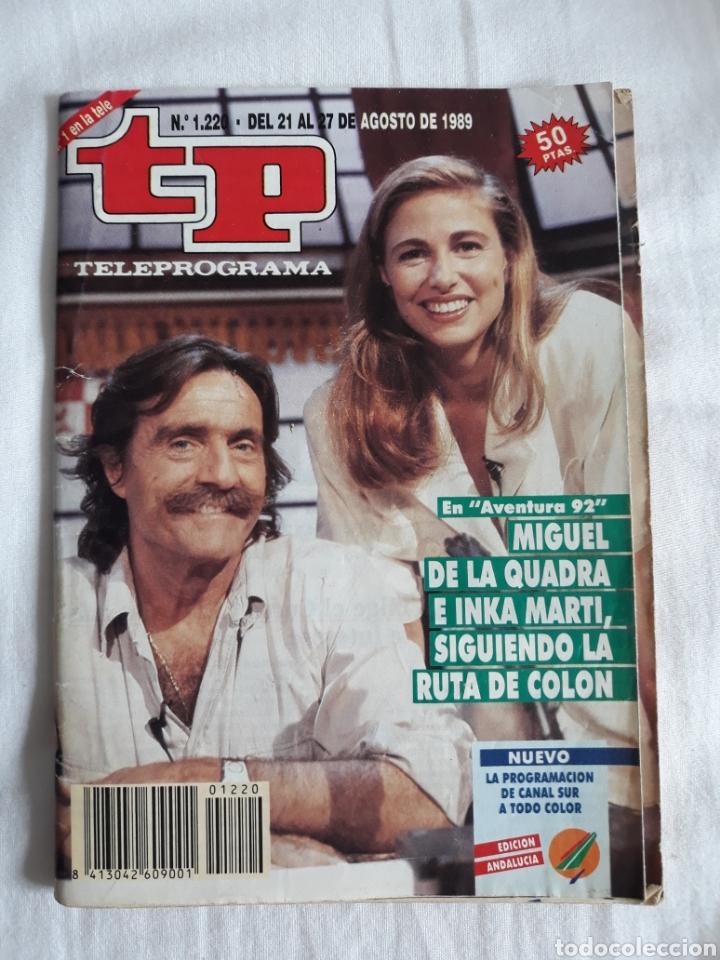 TP TELEPROGRAMA N. 1220 MIGUEL DE LA CUADRA E INKA MARTÍ EDICIÓN MADRID CON GUÍA DE ESPECTÁCULOS (Coleccionismo - Revistas y Periódicos Modernos (a partir de 1.940) - Revista TP ( Teleprograma ))
