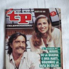 Coleccionismo de Revista Teleprograma: TP TELEPROGRAMA N. 1220 MIGUEL DE LA CUADRA E INKA MARTÍ EDICIÓN MADRID CON GUÍA DE ESPECTÁCULOS. Lote 222155192