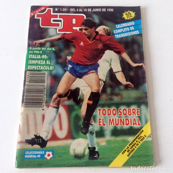 TELEPROGRAMA TP 2061 - JUNIO 1990 - PORTADA MUNDIAL (Coleccionismo - Revistas y Periódicos Modernos (a partir de 1.940) - Revista TP ( Teleprograma ))