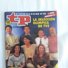 Coleccionismo de Revista Teleprograma: TP TELEPROGRAMA N. 1372 SELECCIÓN OLÍMPICA TVE + SUPLEMENTO EXTRA OLIMPIADAS EDICIÓN MADRID CON GUÍA. Lote 222193342