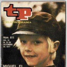 Coleccionismo de Revista Teleprograma: TELEPROGRAMA NO. 611. DICIEMBRE 1977. MIGUEL EL TRAVIESO. Lote 222342461