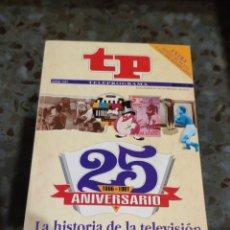 Coleccionismo de Revista Teleprograma: REVISTA EXTRA TP, TELEPROGRAMA, 25 ANIVERSARIO 1966-1991 (JUNIO 1991). Lote 228200770