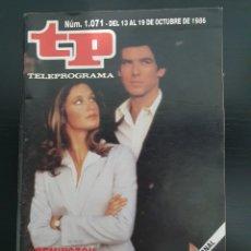 Coleccionismo de Revista Teleprograma: TP 1071 DEL 13/10 AL 19/10 DE 1986 REMINGTON STEEL, PIERCE BROSNAN. Lote 240532525