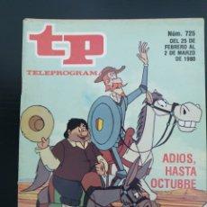 Coleccionismo de Revista Teleprograma: TP 725 DEL 25/02 AL 02/03 DE 1980 DON QUIJOTE. Lote 240533230