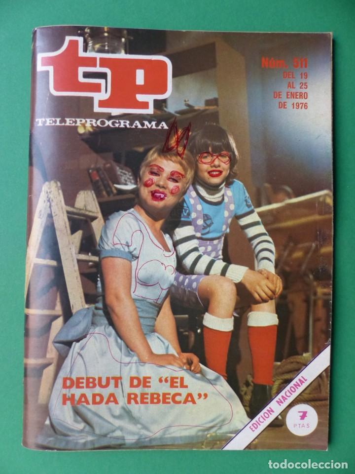 Coleccionismo de Revista Teleprograma: TP TELEPROGRAMA - 24 REVISTAS AÑOS 1970-1976-1977 - VER FOTOS ADICIONALES - Foto 7 - 242060740