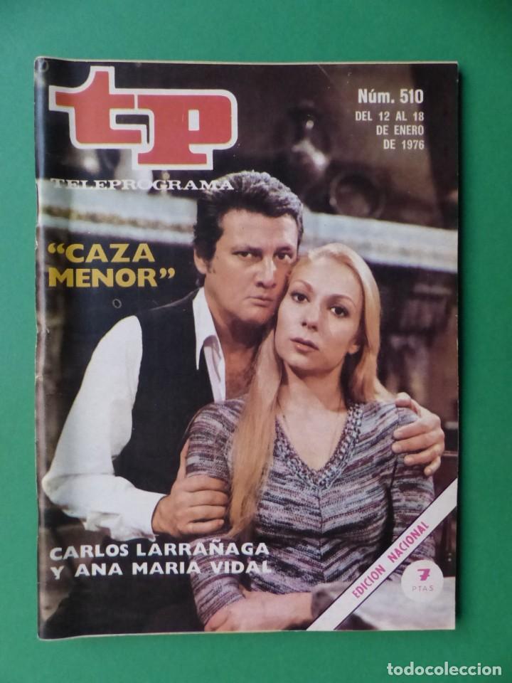Coleccionismo de Revista Teleprograma: TP TELEPROGRAMA - 24 REVISTAS AÑOS 1970-1976-1977 - VER FOTOS ADICIONALES - Foto 12 - 242060740