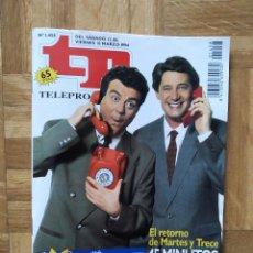Coleccionismo de Revista Teleprograma: REVISTA TP TELEPROGRAMA Nº 1458. JOSEMA YUSTE Y MILLAN. MARTES Y 13. RAFFAELLA CARRA BALONCESTO. VER. Lote 243015525