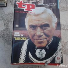 Coleccionismo de Revista Teleprograma: TP Nº 905, 1983, LORNE CREENE EN GALACTICA. Lote 243998910