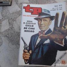 Coleccionismo de Revista Teleprograma: TP Nº 913, 1983, CICLO DE CINE NEGRO. Lote 244000795