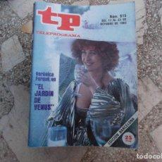 Coleccionismo de Revista Teleprograma: TP Nº 915, 1983, VERONICA FORQUE EN EL JARDIN DE VENUS. Lote 244001400