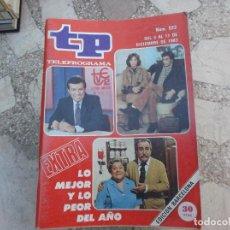 Coleccionismo de Revista Teleprograma: TP Nº 922, 1983, EXTRA LO MEJOR Y LO PEOR DEL AÑO,. Lote 244003355