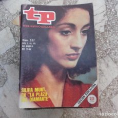 Coleccionismo de Revista Teleprograma: TP Nº 927, 1984, SILVIA MUNT EN LA PLAZA DEL DIAMANTE. Lote 244004110