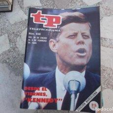 Coleccionismo de Revista Teleprograma: TP Nº 930, 1984, KENNEDY. Lote 244005365