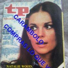 Coleccionismo de Revista Teleprograma: 722 NATALIE WOOD TP TELEPROGRAMA REVISTA U35. Lote 246075615