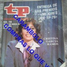 Coleccionismo de Revista Teleprograma: 730 CRISTINA GARCIA RAMOS TP TELEPROGRAMA REVISTA U35. Lote 246078585