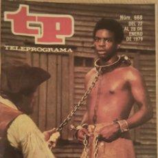 Coleccionismo de Revista Teleprograma: TELEPROGRAMA . TP. NÚMERO 668. DEL 22 AL 28 DE ENERO 1979. Lote 246227525