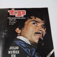 Collectionnisme de Magazine Teleprograma: REVISTA TP TELE PROGRAMA AÑO 1970 Nº 236 JULIO NUÑEZ EN BECQUER. Lote 253934130