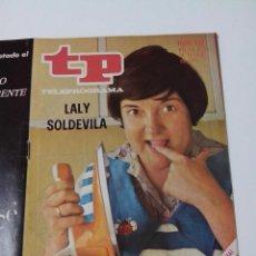 Collectionnisme de Magazine Teleprograma: REVISTA TP TELE PROGRAMA AÑO 1970 Nº 237 LALY SOLDEVILA. Lote 253934305