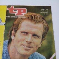 Collectionnisme de Magazine Teleprograma: REVISTA TP TELE PROGRAMA AÑO 1970 Nº 241 RON ELY ADIOS A TARZAN. Lote 253934800