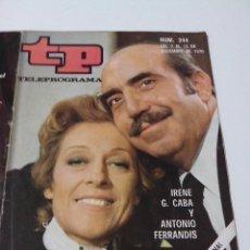 Collectionnisme de Magazine Teleprograma: REVISTA TP TELE PROGRAMA AÑO 1970 Nº 244 IRENE G. CABA Y ANTONIO FERRANDIS. Lote 253935460