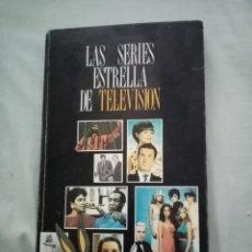 Coleccionismo de Revista Teleprograma: LAS SERIES ESTRELLA DE TELEVISIÓN. Lote 259901965