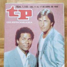 Coleccionismo de Revista Teleprograma: REVISTA TP TELEPROGRAMA 1149. CORRUPCION EN MIAMI. DON JOHNSON. AVA GARDNER. OMAR SHARIF. BILL COSBY. Lote 261963570