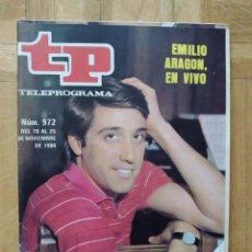 Coleccionismo de Revista Teleprograma: REVISTA TP TELEPROGRAMA 972 EMILIO ARAGON. LOS ZANCOS. SUPER GARCIA. Lote 268954244