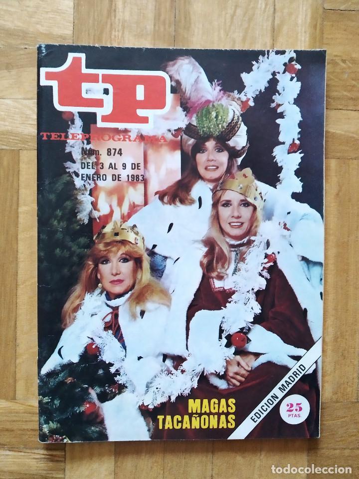 REVISTA TP TELEPROGRAMA 874. UN, DOS, TRES. LAS HURTADO. MAGAS TACAÑONAS (Coleccionismo - Revistas y Periódicos Modernos (a partir de 1.940) - Revista TP ( Teleprograma ))