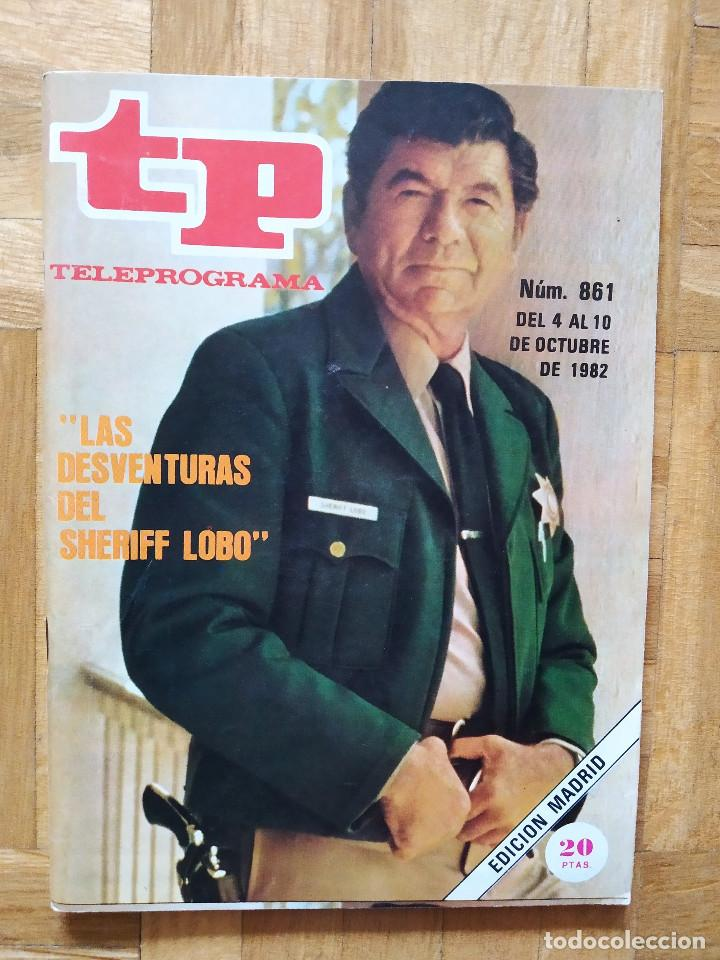 REVISTA TP TELEPROGRAMA 861. UN, DOS TRES. SHERIFF LOBO (Coleccionismo - Revistas y Periódicos Modernos (a partir de 1.940) - Revista TP ( Teleprograma ))