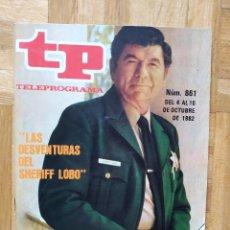 Coleccionismo de Revista Teleprograma: REVISTA TP TELEPROGRAMA 861. UN, DOS TRES. SHERIFF LOBO. Lote 269043323