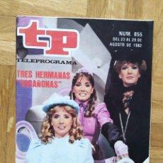 Coleccionismo de Revista Teleprograma: REVISTA TP TELEPROGRAMA 855 UN, DOS, TRES. HERMANAS TACAÑONAS.MAYRA. RAUL SENDER BEATRIZ CARVAJAL. Lote 269044553
